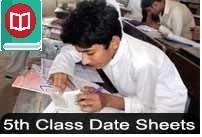 5th Class Date Sheets 2019 BISE Lahore Gujranwala Multan Faisalabad Sargodha Rawalpindi Bahawalpur DG Khan Board
